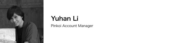 Yuhan Li / Pinkoi Account Manager